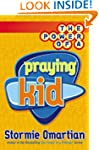The Power of a Praying� Kid