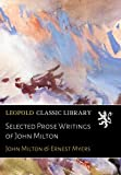 img - for Selected Prose Writings of John Milton book / textbook / text book