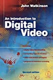 An introduction to digital video /