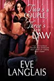 Two's A Couple, Three's The Law: Paranormal Romance (English Edition)