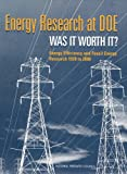img - for Energy Research at DOE: Was it Worth It? Energy Efficiency and Fossil Energy Research 1978 to 2000 book / textbook / text book