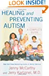 Healing and Preventing Autism: A Comp...