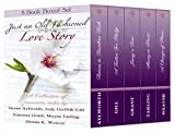 Just an Old Fashioned Love Story: A collection of romantic novels