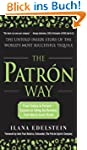 The Patron Way: From Fantasy to Fortu...