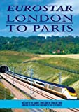 Eurostar: London to Paris [DVD]