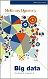 img - for McKinsey Quarterly - Q4 2011 - Big data - You have it, now use it. book / textbook / text book