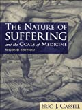 img - for The Nature of Suffering and the Goals of Medicine book / textbook / text book