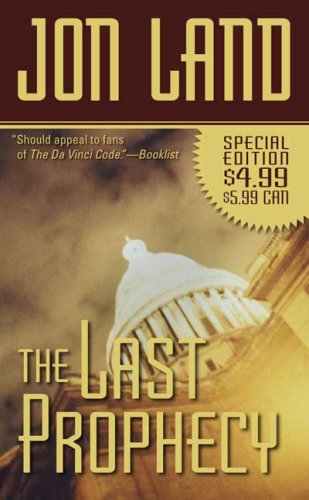 The Last Prophecy (Ben and Danielle), Jon Land