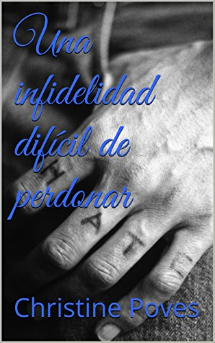 Una infidelidad difícil de perdonar