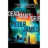 Dead Man's Grip (Detective Superintendent Roy Grace) ~ Peter James