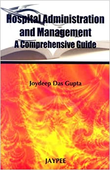 Hospital Administration & Management A Comprehensive Guide 1st Edition price comparison at Flipkart, Amazon, Crossword, Uread, Bookadda, Landmark, Homeshop18