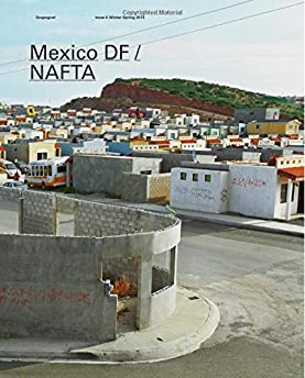 Scapegoat Issue #6: Mexico DF/Nafta