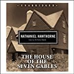 The House of the Seven Gables | Nathaniel Hawthorne
