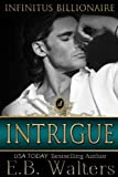 img - for Intrigue (Infinitus Billioanaires) (Volume 3) book / textbook / text book