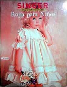SINGER ROPA PARA NINOS: 9789681838546: Amazon.com: Books