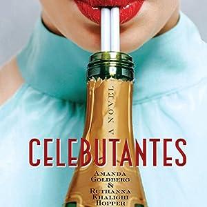 Celebutantes Hörbuch