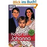 GZSZ - ganz nah, Bd. 3: Kampf um Johanna?