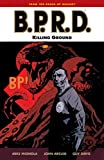 B.P.R.D. Volume 8: Killing Ground