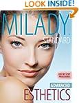 Milady?s Standard Esthetics: Advanced...