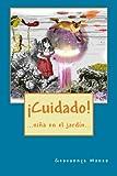 ¡Cuidado!: ...niña en el jardín... (Spanish Edition)