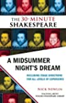 A Midsummer Night's Dream: The 30-Min...