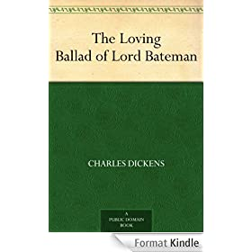 The Loving Ballad of Lord Bateman (English Edition)