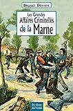 echange, troc Dehaye/Bruno - Marne Grandes Affaires Criminelles