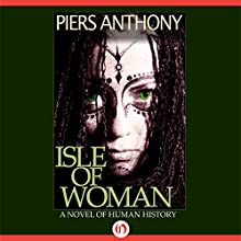 Isle of Woman (       UNABRIDGED) by Piers Anthony Narrated by Stephen Bel Davies