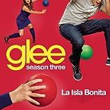 La Isla Bonita (Glee Cast Version Featuring Ricky Martin)