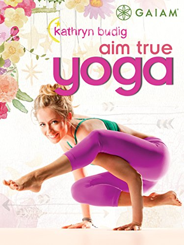 Gaiam: Kathryn Budig Aim True Yoga