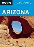 Moon Arizona (Moon Handbooks)