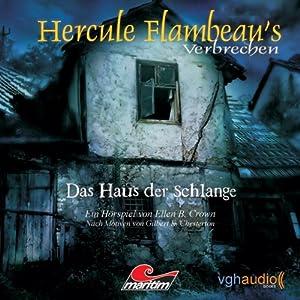 Das Haus der Schlange (Hercule Flambeau's Verbrechen) Hörspiel