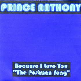 """Because I Love You """"The Postman Song"""" (Radio): Prince"""