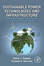 Sustainable Power Technologies and Infrastructure Energy Sustainability and Prosperity in a Time of
