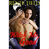 Witch Me Good (Sexy Salem Witch Stories Book 1)by Renee Field