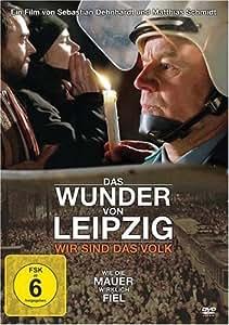 Das Wunder von Leipzig - Wir sind das Volk