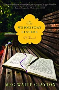 The Wednesday Sisters: A Novel by Meg Waite Clayton ebook deal