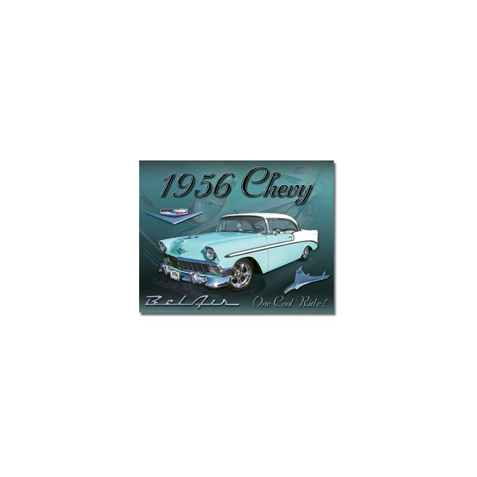 1956 Chevrolet Chevy Bel Air One Cool Ride Retro Vintage Tin Sign
