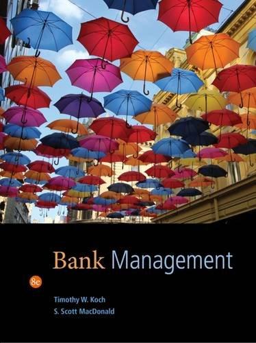 Bank Management, by Timothy W. Koch, S. Scott MacDonald