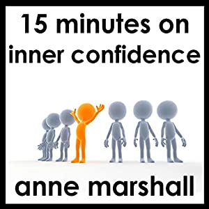 15 Minutes on Inner Confidence Speech