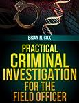 Practical Criminal Investigation for...