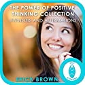 The Power of Positive Thinking Hypnosis Collection: Hypnosis & Subliminal