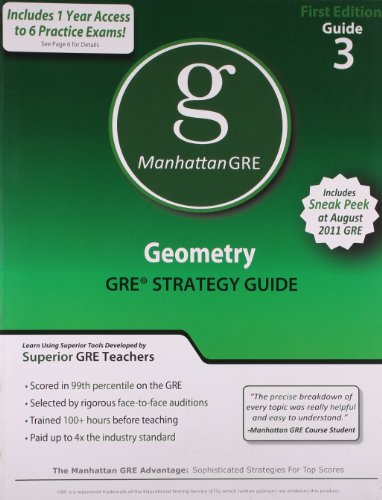 Geometry GRE Preparation Guide, 1st Edition (Manhattan GRE Preparation Guide: Geometry)