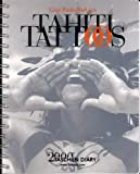 img - for Tahiti Tattoos: 2000 Taschen Diary book / textbook / text book