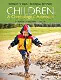 Children: A Chronological Approach, Fourth Canadian Edition (4th Edition)