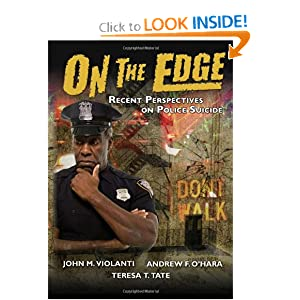 On the Edge: Recent Perspectives on Police Suicide
