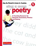 Sing a Song of Poetry: Grade 1: A Teaching Resource for Phonemic Awareness, Phonics, and Fluency