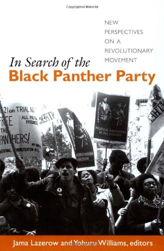 In Search of the Black Panther Party: New Perspectives on...