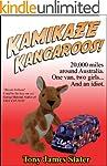 Kamikaze Kangaroos! 20,000 Miles Arou...