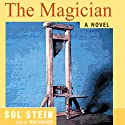 The Magician Audiobook by Sol Stein Narrated by Tom Parker